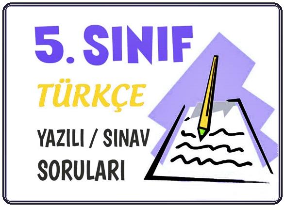 5. Sınıf Türkçe Dersi 1. Dönem Yazılı Soruları